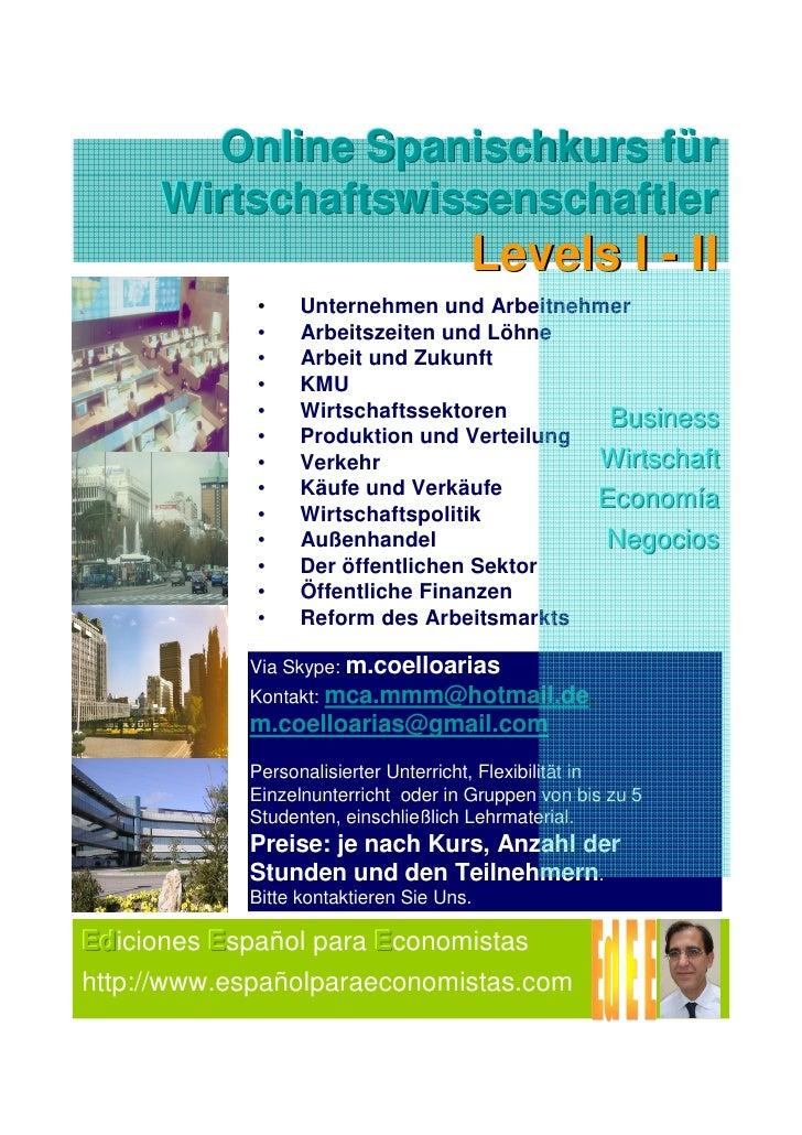 Online Spanischkurs für     Wirtschaftswissenschaftler                                      Levels I - II             •   ...