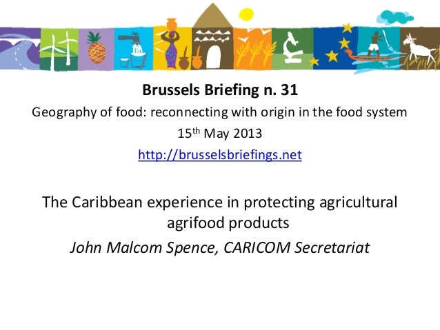 Brussels Briefing n. 31Geography of food: reconnecting with origin in the food system15th May 2013http://brusselsbriefings...
