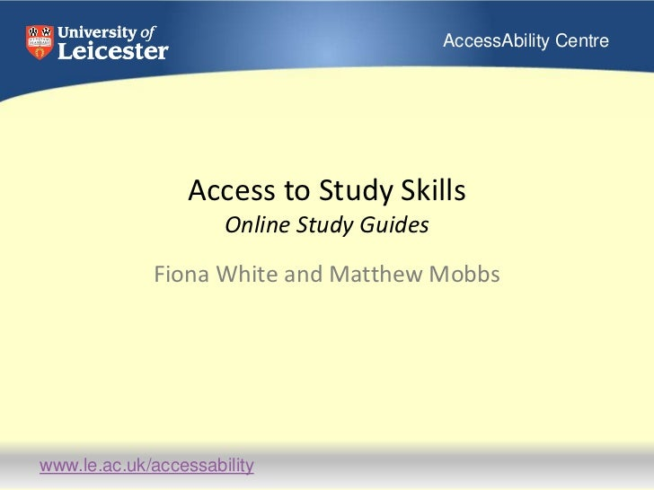 Access to Study SkillsOnline Study Guides<br />Fiona White and Matthew Mobbs<br />