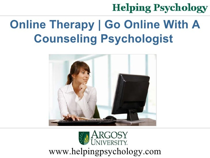 Online Therapy - Go Online With A Counseling Psychologist