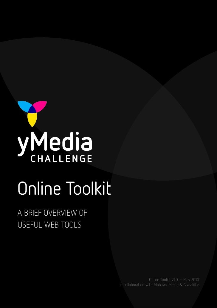 Online Toolkit A BRIEF OVERVIEW OF USEFUL WEB TOOLS                                              Online Toolkit v1.0 – May...