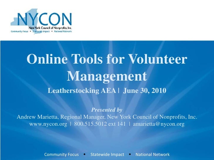 Online Tools for Volunteer          Management             Leatherstocking AEA | June 30, 2010                            ...