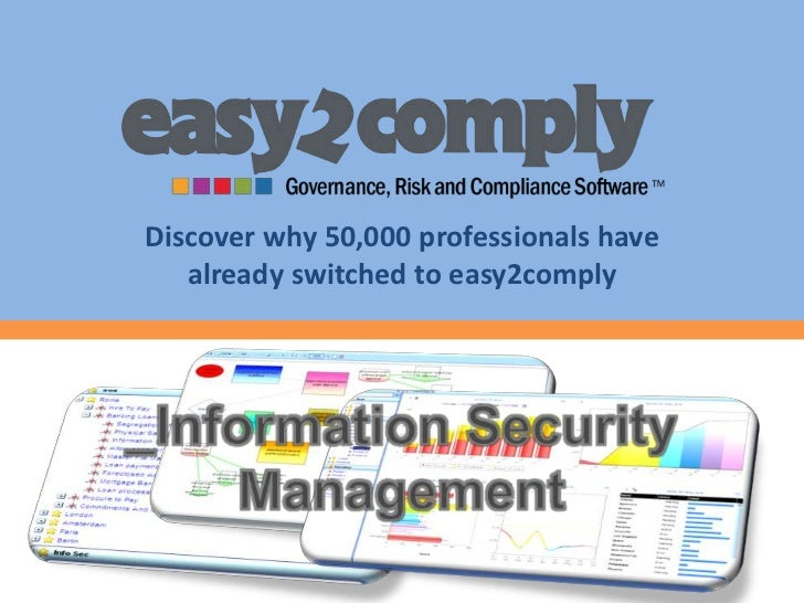 Discover why 50,000 professionals have already switched to easy2comply<br />_Information Security Management<br />
