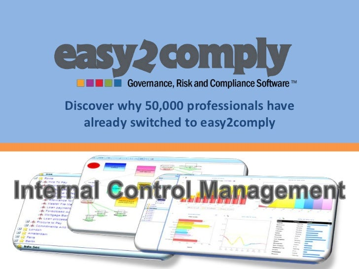 Discover why 50,000 professionals have already switched to easy2comply<br />Internal Control Management<br />