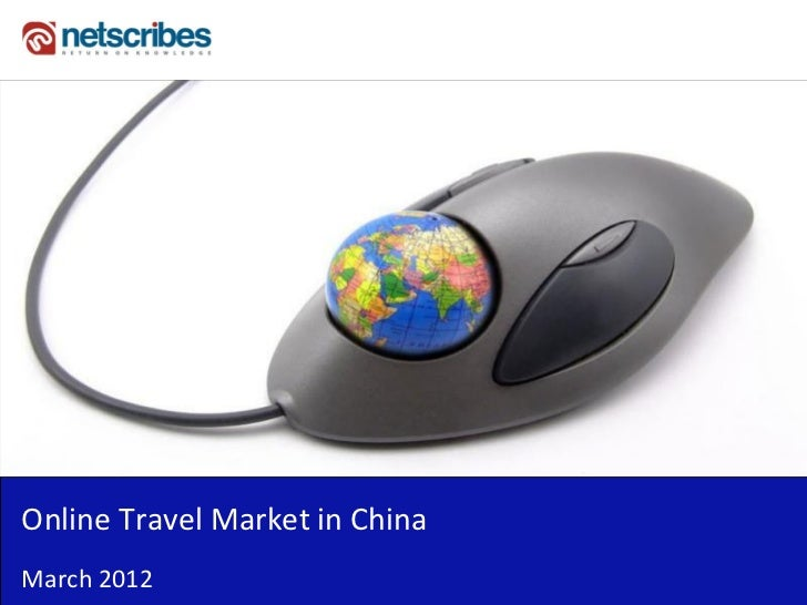 Market Research Report :   Online Travel Market in China 2012