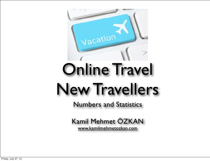 Online Travel                      New Travellers                        Numbers and Statistics                        Kam...