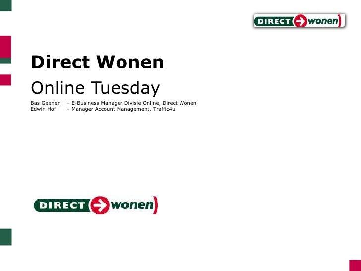 Online  Tuesday  Direct  Wonen  Conversie  Optimalisatie Case
