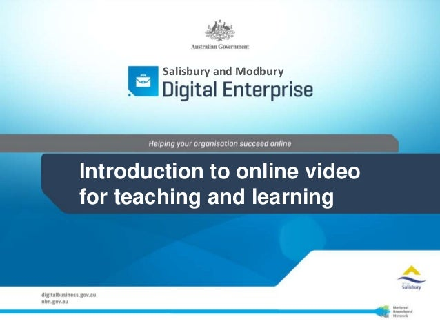 Introduction to online video for teaching and learning