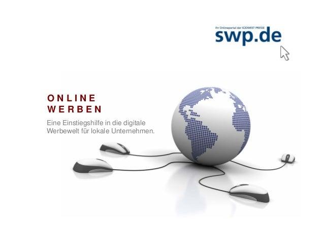 ONLINEWERBENEine Einstiegshilfe in die digitaleWerbewelt für lokale Unternehmen.