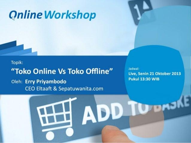 Online Workshop Toko Online vs Toko Offline