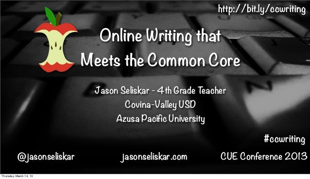 http://bit.ly/ccwriting                             Online Writing that                           Meets the Common Core   ...