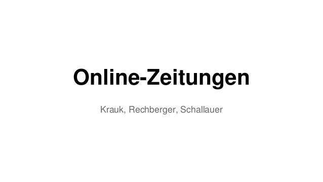 Online-Zeitungen Krauk, Rechberger, Schallauer