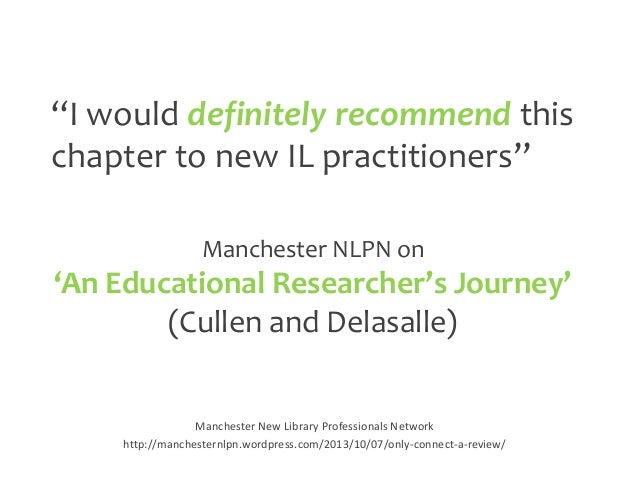 """I would definitely recommend this chapter to new IL practitioners"" Manchester NLPN on  'An Educational Researcher's Journ..."