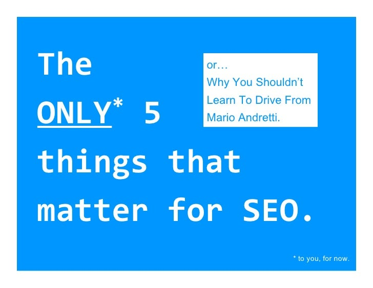 A Simpler Way: Only 5 seo things that matter