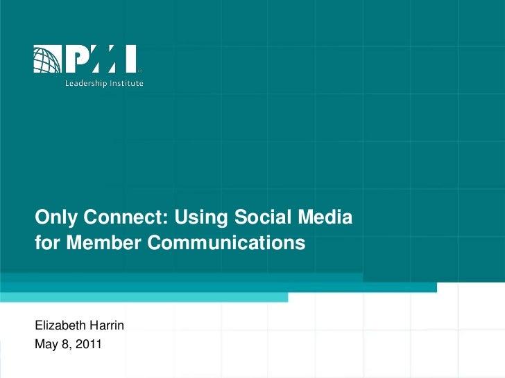 Using Social Media for Member Communications