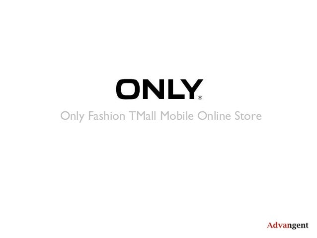 Only fashion TMall mobile store