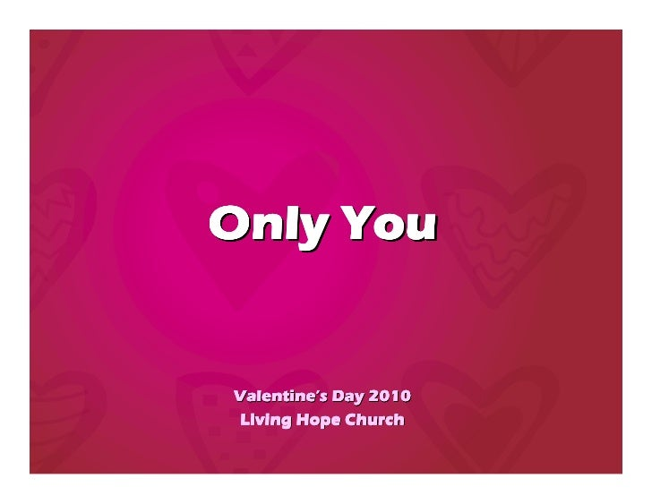 Only You   Valentines Day Sermon
