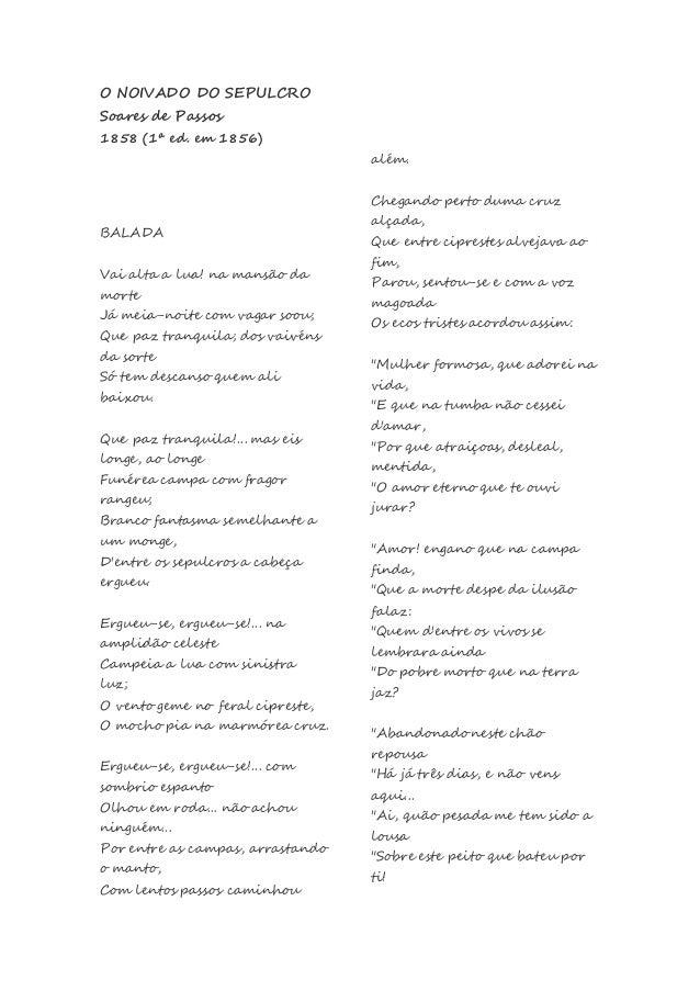 O NOIVADO DO SEPULCRO Soares de Passos 1858 (1ª ed. em 1856) BALADA Vai alta a lua! na mansão da morte Já meia-noite com v...