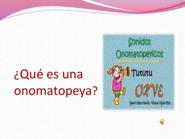 ¿Qué es una onomatopeya?