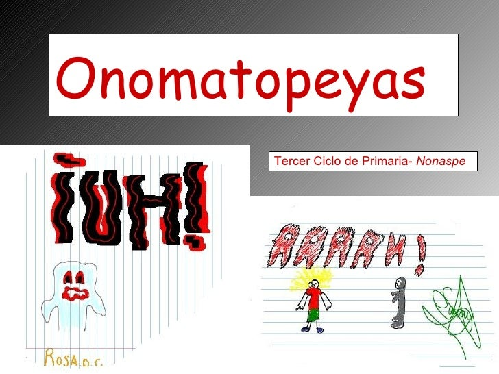 Onomatopeyas Tercer Ciclo de Primaria-  Nonaspe