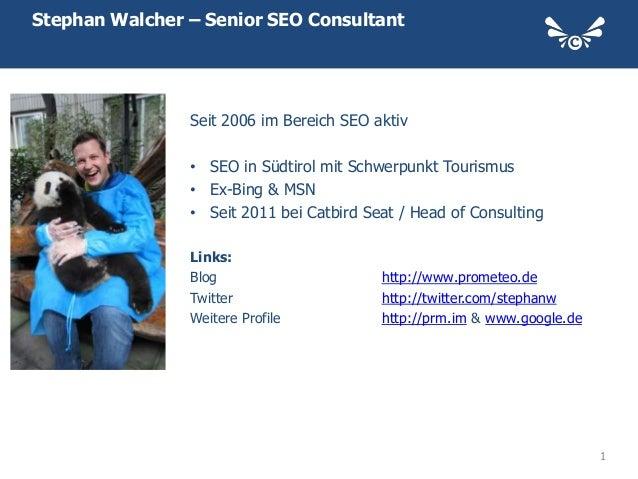 Stephan Walcher – Senior SEO Consultant                Seit 2006 im Bereich SEO aktiv                • SEO in Südtirol mit...