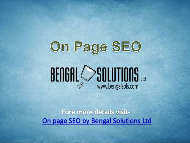 On page seo by bengal solutions ltd, an organic SEO technique
