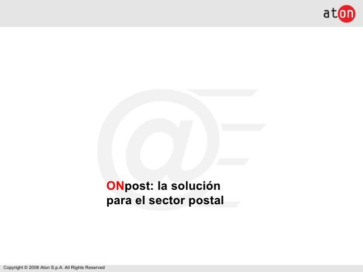 ON post: la solución  para el sector postal