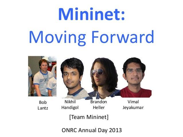 Mininet: Moving Forward