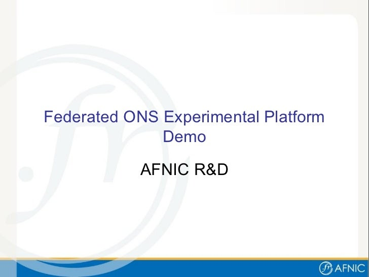 Federated ONS Experimental Platform Demo AFNIC R&D