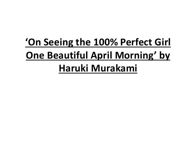 haruki murakami on seeing the 100 perfect girl essay