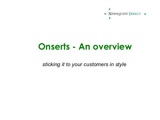Onserts - An overview sticking it to your customers in style