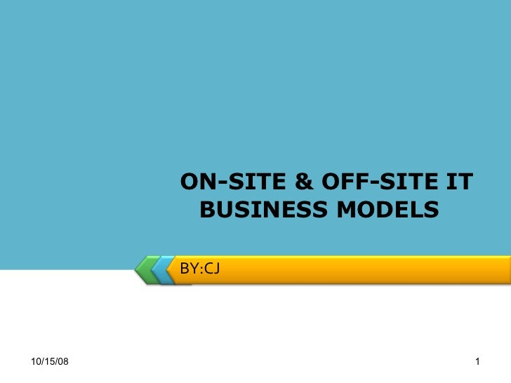 On Site & Off Site It Business Models