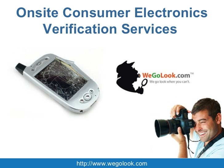 Onsite Consumer Electronics Verification Services