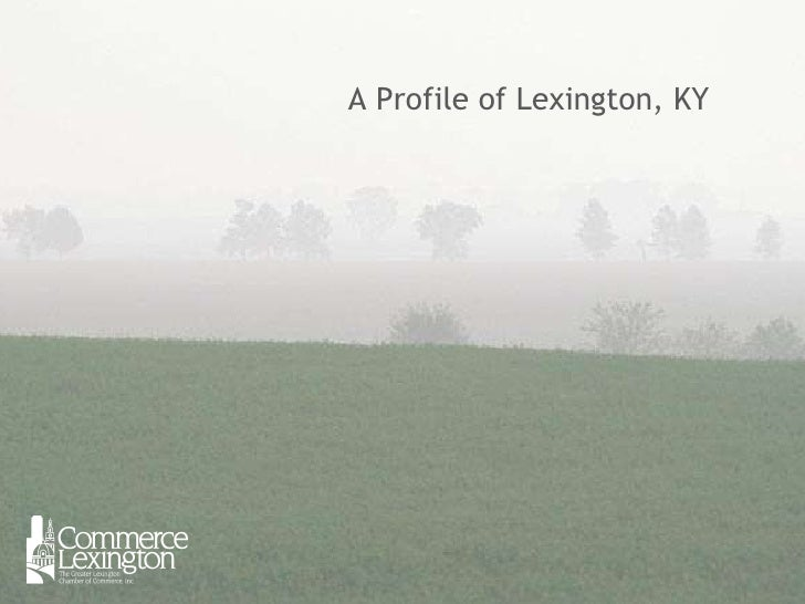 Profile of Lexington, KY