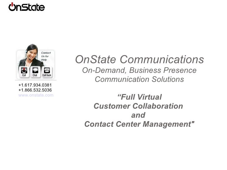 """OnState Communications On-Demand, Business Presence Communication Solutions """" Full Virtual Customer Collaboration  and  Co..."""