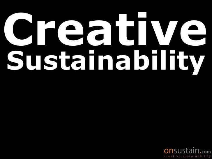 Onsustain, creative sustainability
