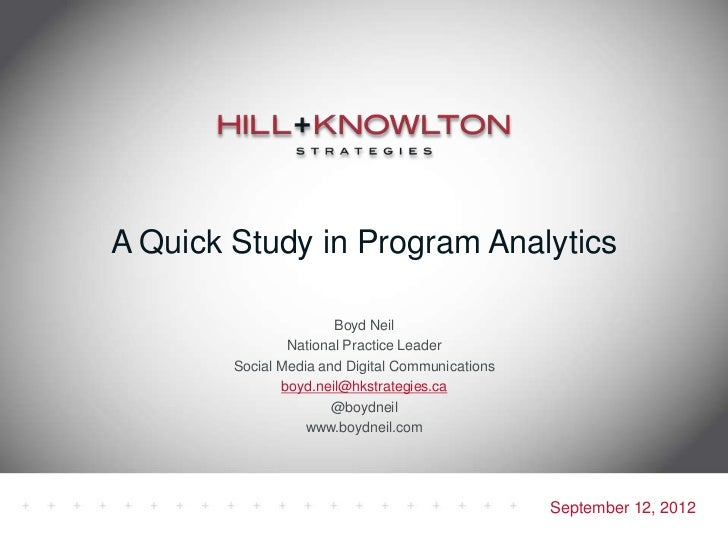 A Quick Study in Program Analytics                       Boyd Neil                National Practice Leader        Social M...