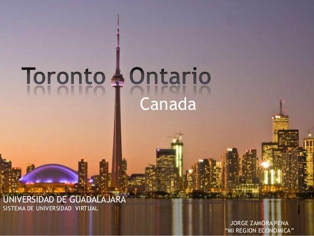 "Canada  UNIVERSIDAD DE GUADALAJARA SISTEMA DE UNIVERSIDAD VIRTUAL JORGE ZAMORA PENA ""MI REGION ECONOMICA"""