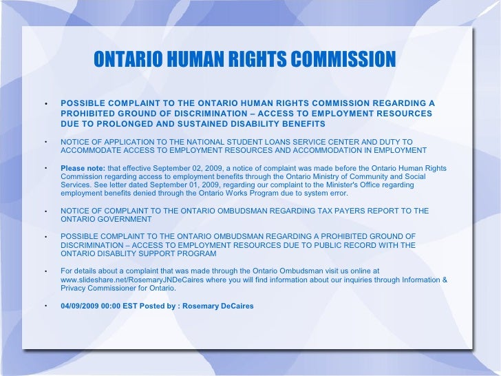 ONTARIO HUMAN RIGHTS COMMISSION ●   POSSIBLE COMPLAINT TO THE ONTARIO HUMAN RIGHTS COMMISSION REGARDING A     PROHIBITED G...