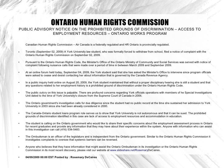 ONTARIO HUMAN RIGHTS COMMISSION PUBLIC ADVISORY NOTICE ON THE PROHIBITED GROUNDS OF DISCRIMINATION – ACCESS TO            ...