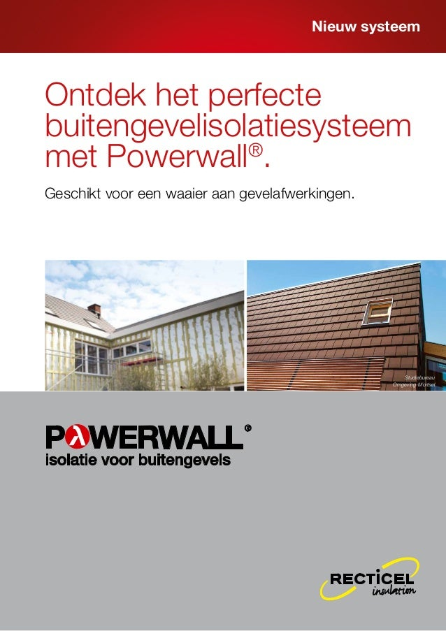 Recticel Insulation - Ontdek het perfecte buitengevelisolatiesysteem met powerwall