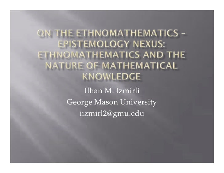 On the ethnomathematics � epistemology nexus