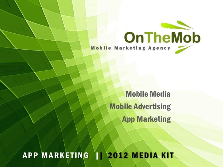 OnTheMob  App Marketing Media Kit 2012