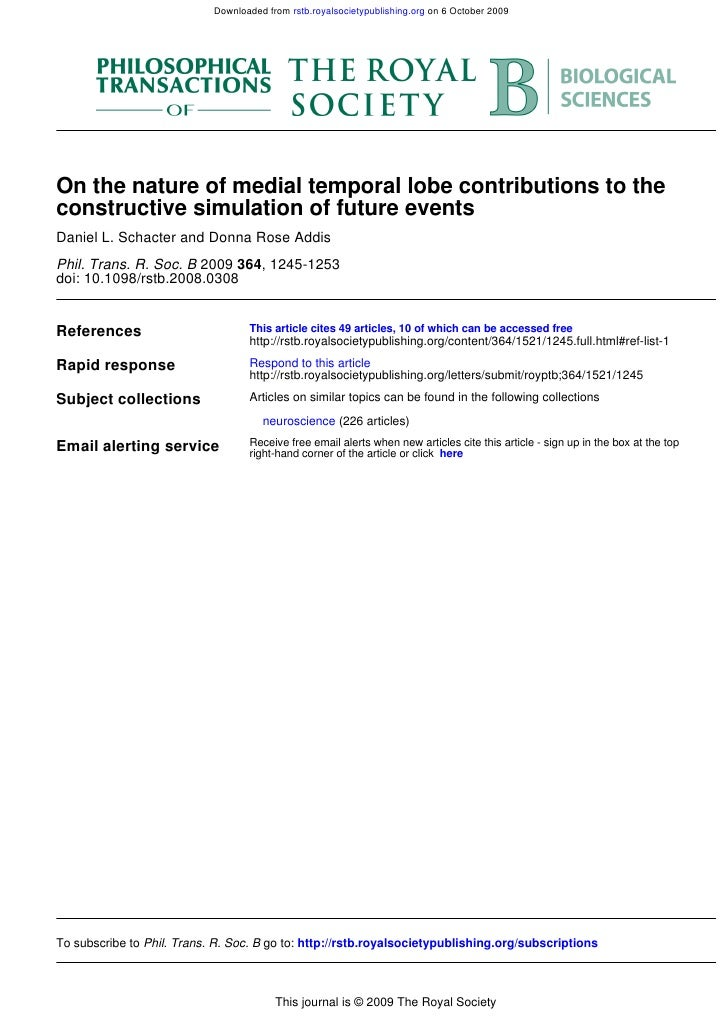Downloaded from rstb.royalsocietypublishing.org on 6 October 2009     On the nature of medial temporal lobe contributions ...