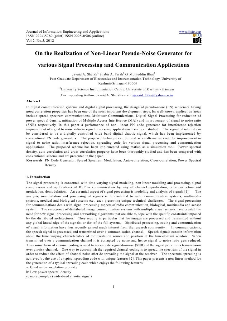 On the realization of non linear pseudo-noise generator for various signal processing and communication applications