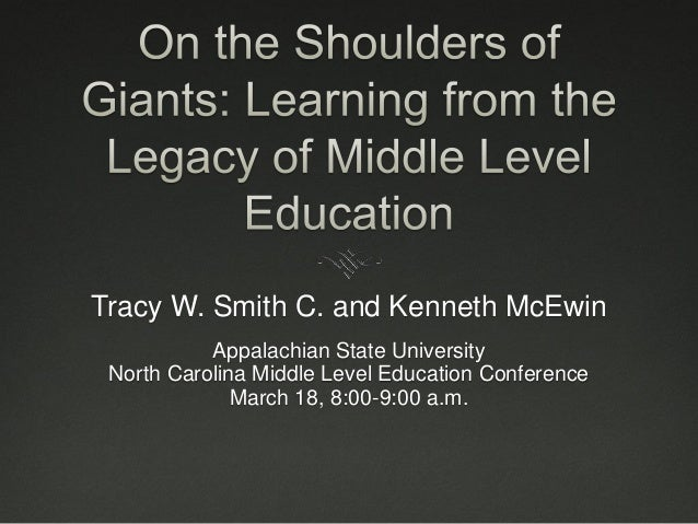 Tracy W. Smith C. and Kenneth McEwin Appalachian State University North Carolina Middle Level Education Conference March 1...