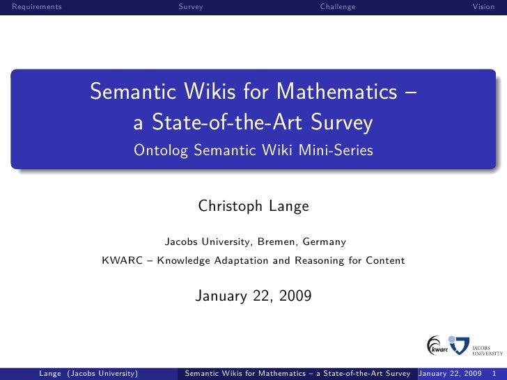 Semantic Wikis for Mathematics – a State-of-the-Art Survey