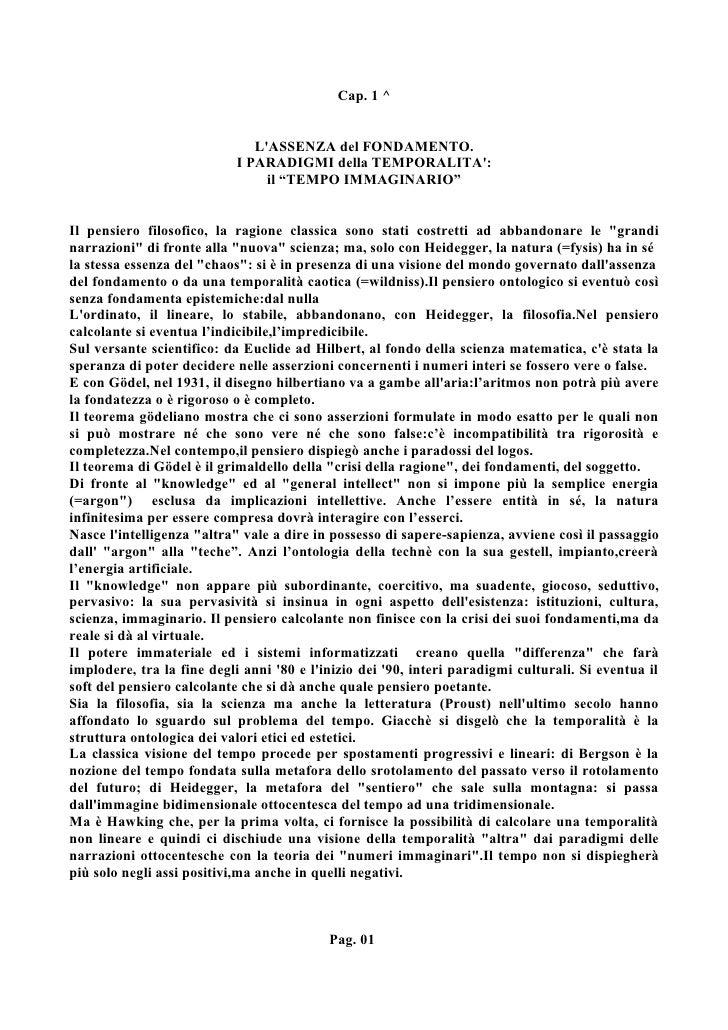 Cap. 1 ^                                  L'ASSENZA del FONDAMENTO.                             I PARADIGMI della TEMPORAL...