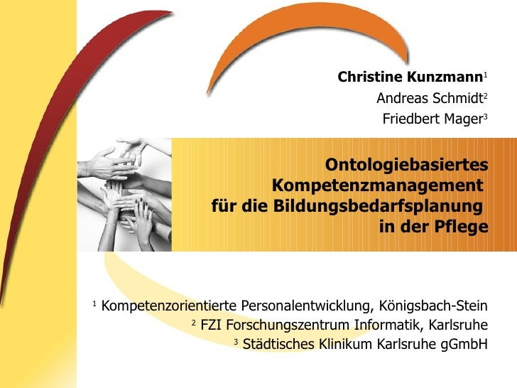 Ontologiebasiertes Kompetenzmanagement  für die Bildungsbedarfsplanung  in der Pflege 1  Kompetenzorientierte Personalentw...
