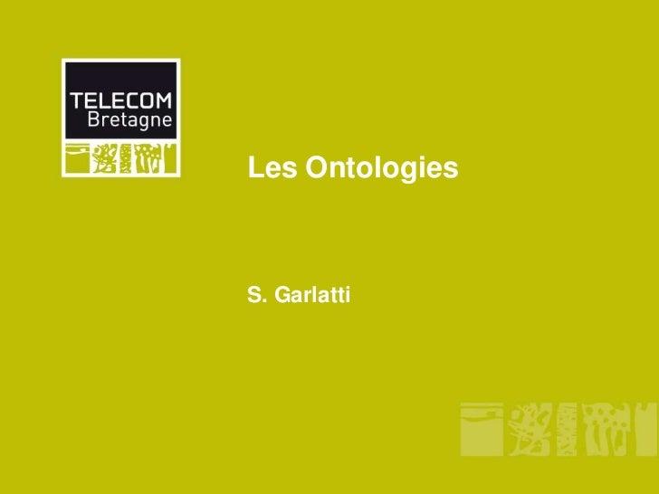Les OntologiesS. Garlatti